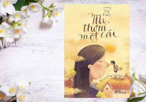 Review Mẹ, thơm một cái- Món quà tuyệt vời dành tặng mẹ