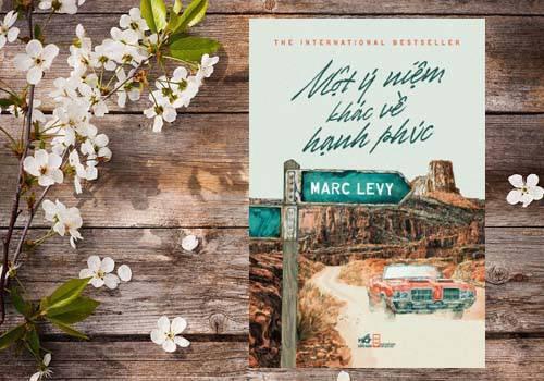 Review Một ý niệm khác về hạnh phúc – Marc Levy