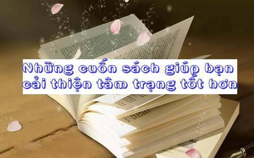 Những cuốn sách giúp bạn cải thiện tâm trạng tốt lên