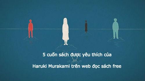 5 cuốn sách được yêu thích của Haruki Murakami trên web đọc sách free