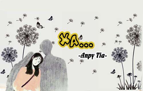 Xa - AnPy Tia, Truyện online miễn phí, Truyện ngắn hay, Yêu xa